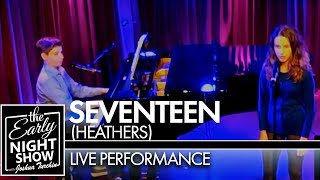 Seventeen (Heathers) | The Early Night Show LIVE