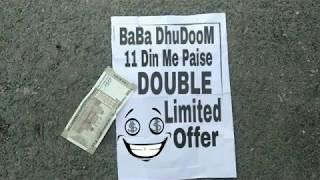 How To Earn Money || Ek Ka Double || BaBa DhuDooM ||
