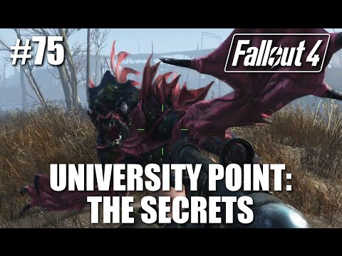 Fallout 4: Part 75 - Return to University Point