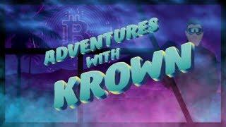 Adventures With Krown - August 5th (Weekly Recap Series)
