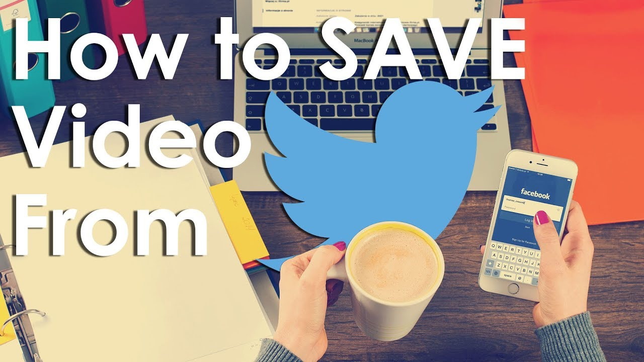 How To Save Video From Twitter