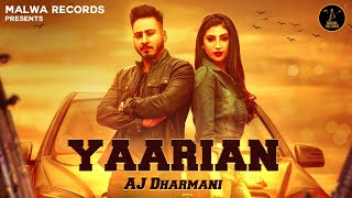 YAARIAN AJ Dharmani Isha Sharma The Boss B2gether Latest Punjabi Song 2019