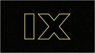 Star Wars Episode IX: Trailer, Release Date, Cast, Story, and News