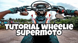 Tutorial Wheelie Supermoto 2021 yang penting safety