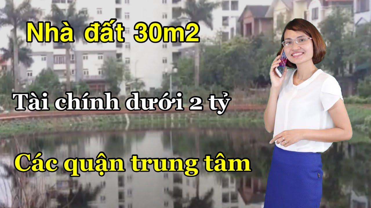 image Có mua được nhà đất 30m2 dưới 2 tỷ các quận trung tâm hay không ? | Nga Nguyễn - Nhà Đất Hà Nội