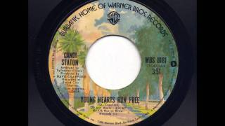 Candi Staton - Run To Me / Young Hearts Run Free