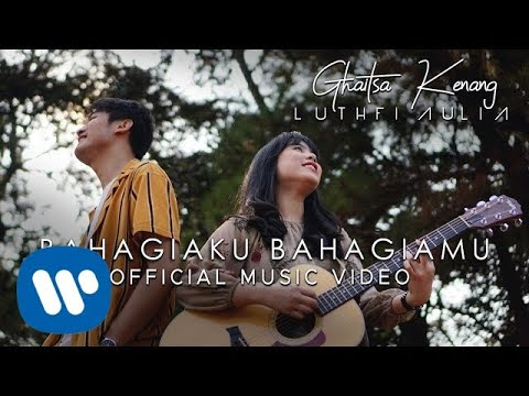 Ghaitsa Kenang & Luthfi Aulia - Bahagiaku Bahagiamu (Official Music Video)
