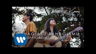 Download Ghaitsa Kenang & Luthfi Aulia - Bahagiaku Bahagiamu (Official Music Video)