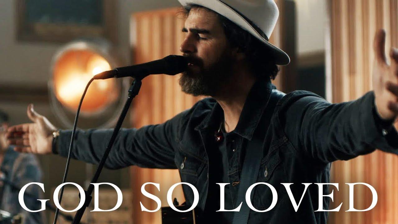 We The Kingdom - God So Loved (Live At Ocean Way Nashville)