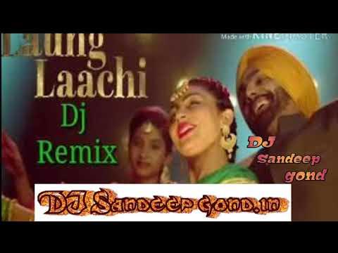 Laung Laachi DJ Sandeep hard bass mixing point