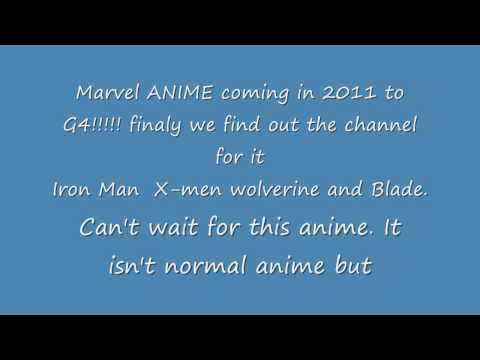 Marvel Anime coming to G4 2011 .wmv