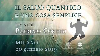 """Evento: Patrizio Cortesi ti aspetta al seminario """"Il salto quantico è una cosa semplice"""""""