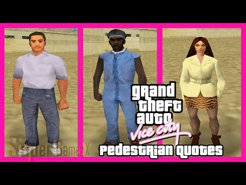 GTA Vice City Pedestrian Quotes : Common Guy, Shopping Obsessed Girl & Old Black Worker