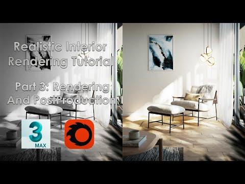 3ds Max Tutorial :Realistic Interior In 3ds Max[Corona Renderer]:Part 3 Rendering And PostProduction