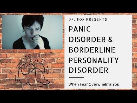 When Fear Overwhelms You: Panic Disorder and Borderline Personality Disorder