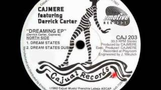 Cajmere featuring Derrick Carter ''Dreaming EP'' - Dream States