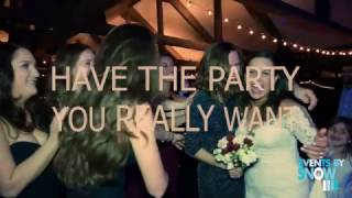Have the party you really want! Events by Snow Wedding DJs