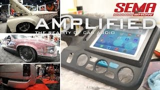 SEMA Show 2013 Preview and iPad installed into Honda Ridgeline - Amplified #129