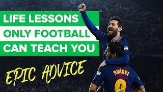 TOP 5 WAYS FOOTBALL CAN CHANGE YOUR LIFE