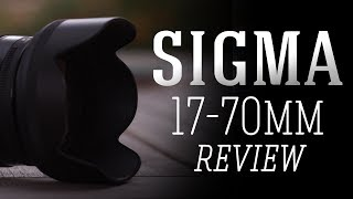 Sigma C 17-70mm f/2.8-4 Lens Review