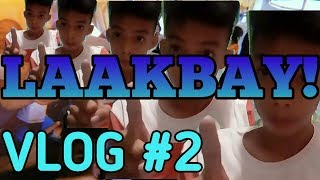 LAAKBAY!  Tara Practice!!  Vlog #2
