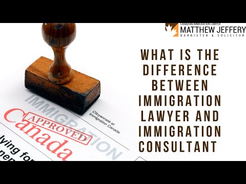 What Is The Difference Between Immigration Lawyer And Immigration Consultant