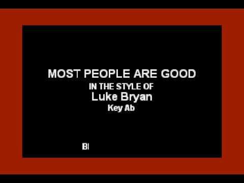 Luke Bryan - Most People Are Good (Karaoke Version)