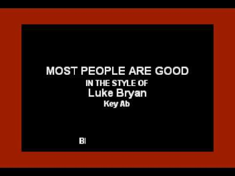 Luke Bryan - Most People Are Good (Karaoke Version)