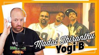 Yogi B Rap Song | Madai Thiranthu | Reaction | Tamil Rap