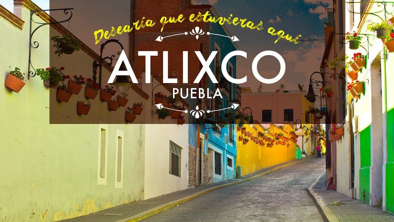 Pueblo Mágico de Atlixco, Puebla