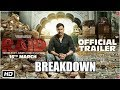 Raid | Trailer  Breakdown  | Ajay Devgn | Ileana D'Cruz | Raj Kumar Gupta | 16th March