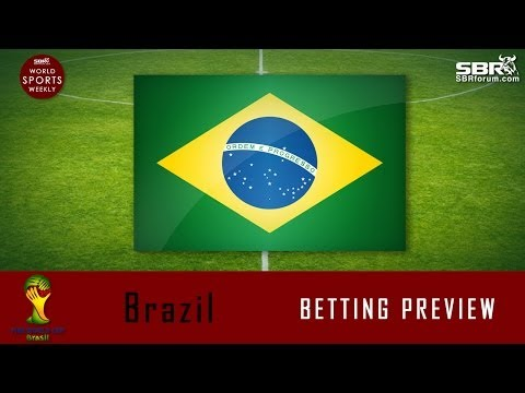 2014 World Cup Betting: Team Brazil Preview