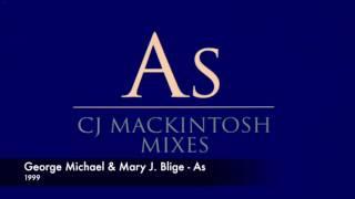George Michael Mary J Blige As CJ Mackintosh Mixes