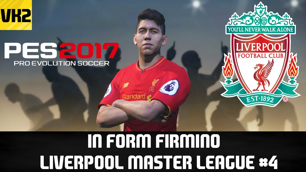In Form Firmino Pes 2017 Liverpool Master League 4 Youtube