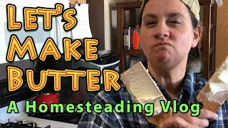 Lets Make Homemade Butter | A Big Family Homestead Vlog