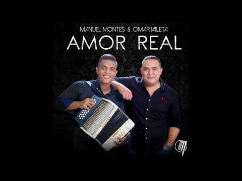 Amor Real - Manuel Montes ft. Omar Valeta