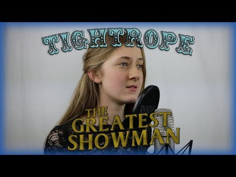 Tightrope - The Greatest Showman (Cover by...