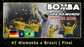 Bomba Patch: Copa do Mundo 2018 (PS2) #7 Alemanha x Brasil | Final