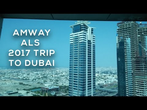 Amway ALS Trip 2017 To Dubai from New Delhi
