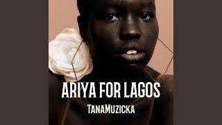 Ariya for Lagos