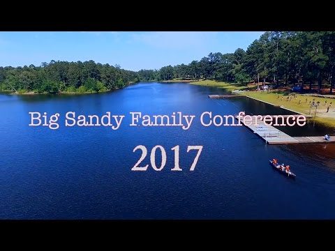 2017 Big Sandy Family Conference Highlights