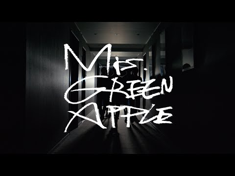 Mrs.GREEN APPLE / ナニヲナニヲ【MV】