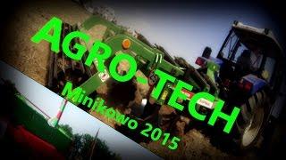 Agro Tech Minikowo 2015 część 2 🚜