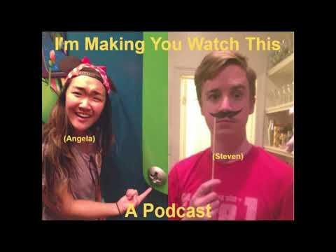 I'm Making You Watch This  Ep. 1
