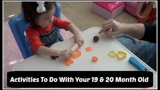 Activities To Do With Your Toddler ~ 19 & 20 Months Old