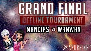 Grand Final Offline Tournament at Azure Net - mancips vs wanwan - 03/12/2017 - Audition Ayodance