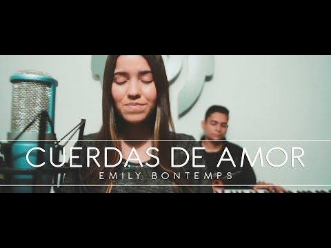 CUERDAS DE AMOR - Julio Melgar  Emily Bontemps Cover