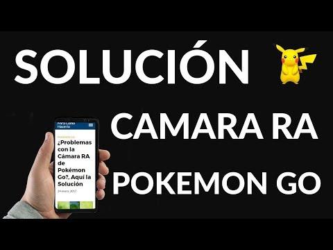 ¿Problemas con la Cámara RA de Pokémon Go?, Aquí la Solución