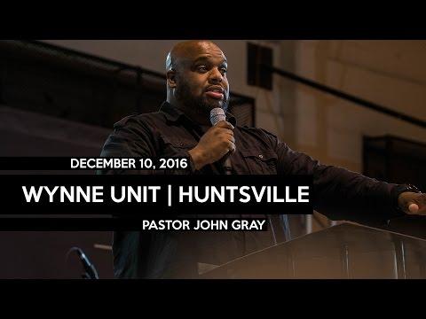 12/10/16 Wynne Unit   Pastor John Gray