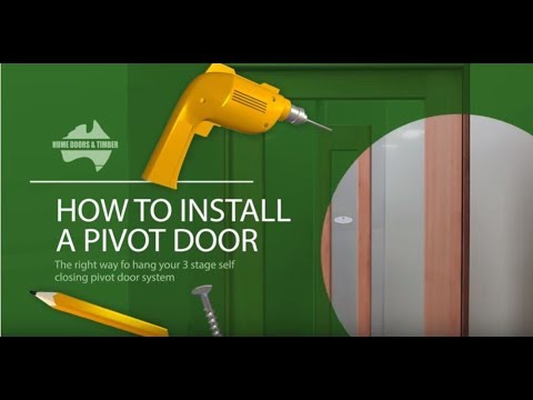 Hume How To install Pivot door system